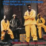 Jus Def / X-Town Posse & The Original X – 1990 – Vocal Full Contact