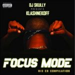 Klashnekoff – 2005 – Focus Mode