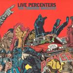 Live Percenters – 2013 – The Corners Involved