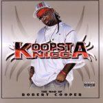 Koopsta Knicca – 2005 – The Mind Of Robert Cooper