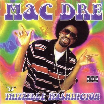 Mac Dre - 2002 - Thizzelle Washington