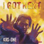 KRS-One – 1997 – I Got Next