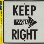 KRS-One – 2004 – Keep Right (Japan Edition)