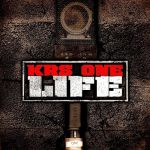 KRS-One – 2006 – Life