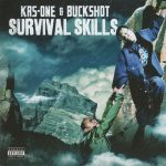 KRS-One – 2009 – Survival Skills (with Buckhot)