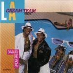 L.A. Dream Team – 1987 – Bad To The Bone