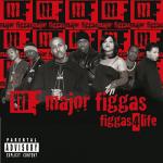 Major Figgas – 2000 – Figgas 4 Life