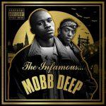 Mobb Deep – 2014 – The Infamous… Mobb Deep