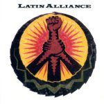 Latin Alliance – 1991 – Latin Alliance