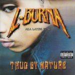 Layzie Bone – 2001 – Thug By Nature