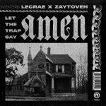 Lecrae & Zaytoven – 2018 – Let The Trap Say Amen