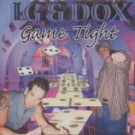 LG & Dox – 2001 – Game Tight