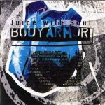 Juice With Soul – 1993 – Body Armor