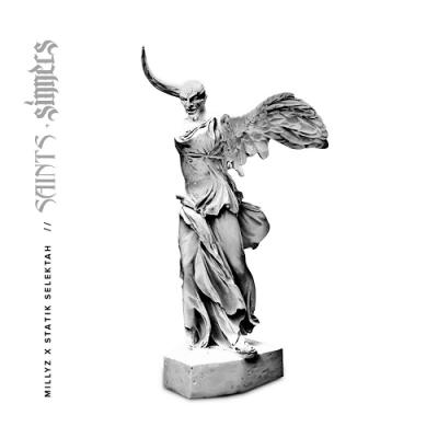 Millyz & Statik Selektah - 2018 - Saints + Sinners