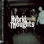 Hybrid Thoughts – 2017 – Monolog Presents Hybrid Thoughts (Japan Edition)