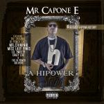 Mr. Capone-E – 2017 – A HiPower Story