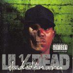 Lil Half Dead – 1994 – The Dead Has Arisen