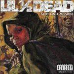 Lil Half Dead – 1996 – Steel On A Mission