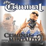 Mr. Criminal – 2011 – Criminal Mentality 2