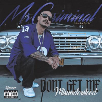 Mr. Criminal - 2017 - Don't Get Me Misunderstood