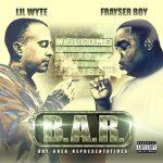 Lil Wyte & Frayser Boy – 2014 – B.A.R.