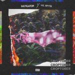 Lil Wyte & Instigatior – 2020 – Croptober