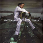Ms. Dynamite – 2002 – A Little Deeper (Special Edition)