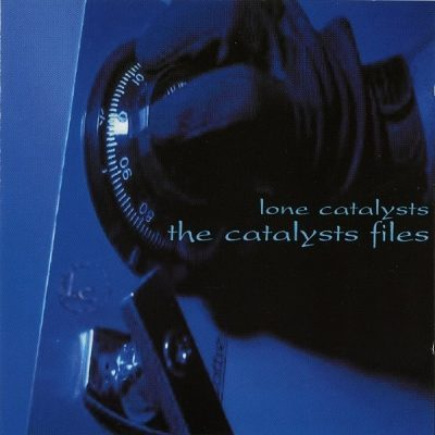Lone Catalysts - 2002 - The Catalyst Files