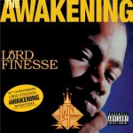 Lord Finesse – 1995 – The Awakening (2021-Remastered)