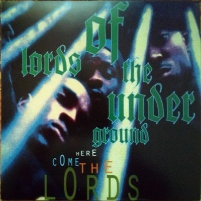 Lords Of The Underground - 1993 - Here Come The Lords (2018-Reussue) (180 Gram Audiophile Coloured Vinyl 24-bit / 96kHz)
