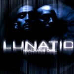 Lunatic – 2000 – Mauvais Oeil