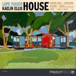 Lupe Fiasco & Kaelin Ellis – 2020 – HOUSE EP