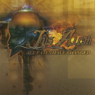 Jus Allah - 2005 - All Fates Have Changed