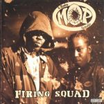 M.O.P. – 1996 – Firing Squad