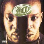 M.O.P. – 1998 – First Family 4 Life