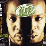 M.O.P. – 1998 – First Family 4 Life (Japan Edition)