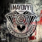 ¡Mayday! – 2012 – Take Me To Your Leader