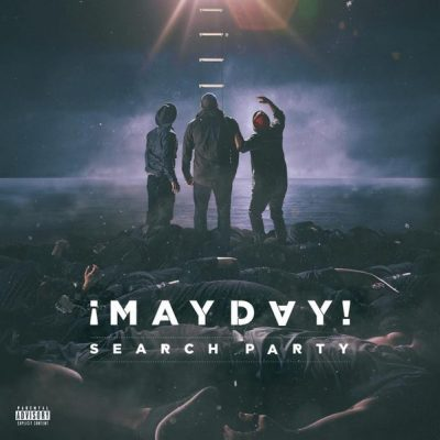 ¡Mayday! - 2017 - Search Party