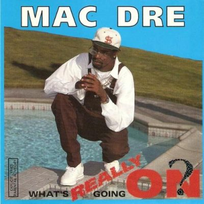 Mac Dre - 1992 - What's Really Going On? EP