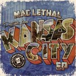 Mac Lethal – 2013 – Postcards From Kansas City EP