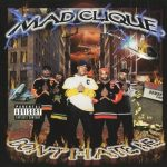 Mad Clique – 2000 – Don't Hate Me