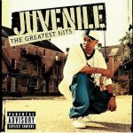 Juvenile – 2004 – The Greatest Hits