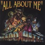 Madd Hatta – 1995 – All About Me
