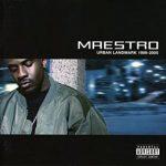 Maestro Fresh-Wes – 2005 – Urban Landmark 1989-2005