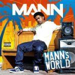 MANN – 2011 – Mann's World