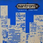 Mantronix – 1990 – The Best Of (1986-1988)
