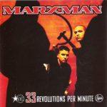 Marxman – 1993 – 33 Revolutions Per Minute