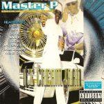 Master P – 1996 – Ice Cream Man (2005-Remastered)