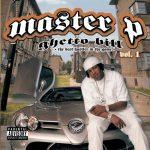 Master P – 2005 – Ghetto Bill