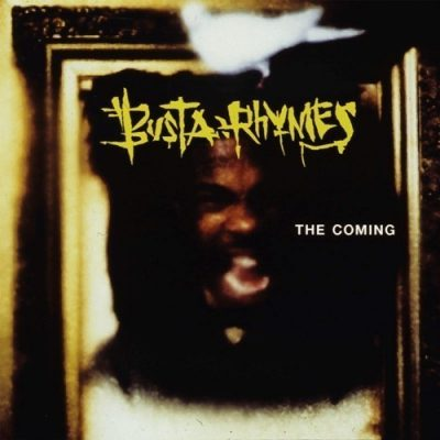 Busta Rhymes - 1996 - The Coming (25th Anniversary Super Deluxe Edition) [24-bit / 96kHz]